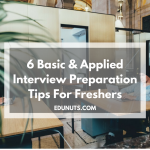 6 Basic & Applied Interview Preparation Tips For Freshers