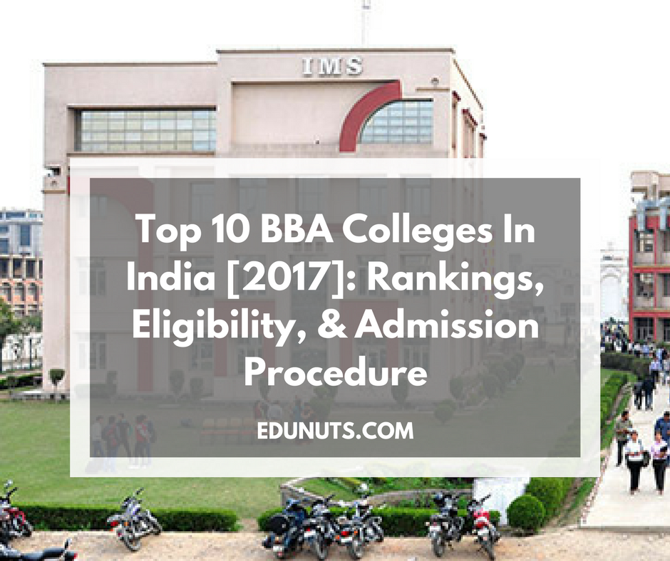 Top 10 BBA Colleges In India [2017]- Rankings, Eligibility, & Admission Procedure (1)