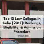 Top 10 Law Colleges In India [2017]: Rankings, Eligibility, & Admission Procedure
