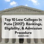 Top 10 Law Colleges In Pune [2017]: Rankings, Eligibility, & Admission Procedure