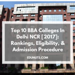 Top 10 BBA Colleges In Delhi NCR [2017]: Rankings, Eligibility, & Admission Procedure