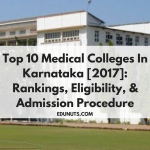 Top 10 Medical Colleges In Karnataka [2017]: Rankings, Eligibility, & Admission Procedure