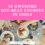 10 Awesomely Awesome off-Beat Courses In India