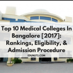 Top 10 Medical Colleges In Bangalore [2017]: Rankings, Eligibility, & Admission Procedure