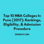 Top 10 MBA Colleges In Pune [2017]: Rankings, Eligibility, & Admission Procedure