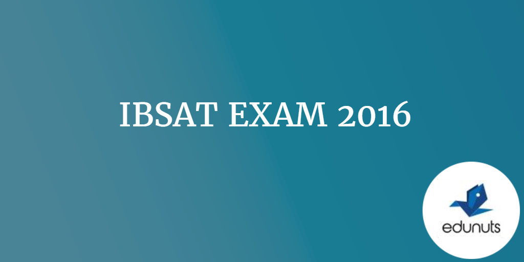 ibsat essay Ibsat previous year question papers the aspirants who had applied for the notification are in search of the ibsat previous year question papers with solutions pdfso, we have arranged all the particulars regarding sample papers in this article.