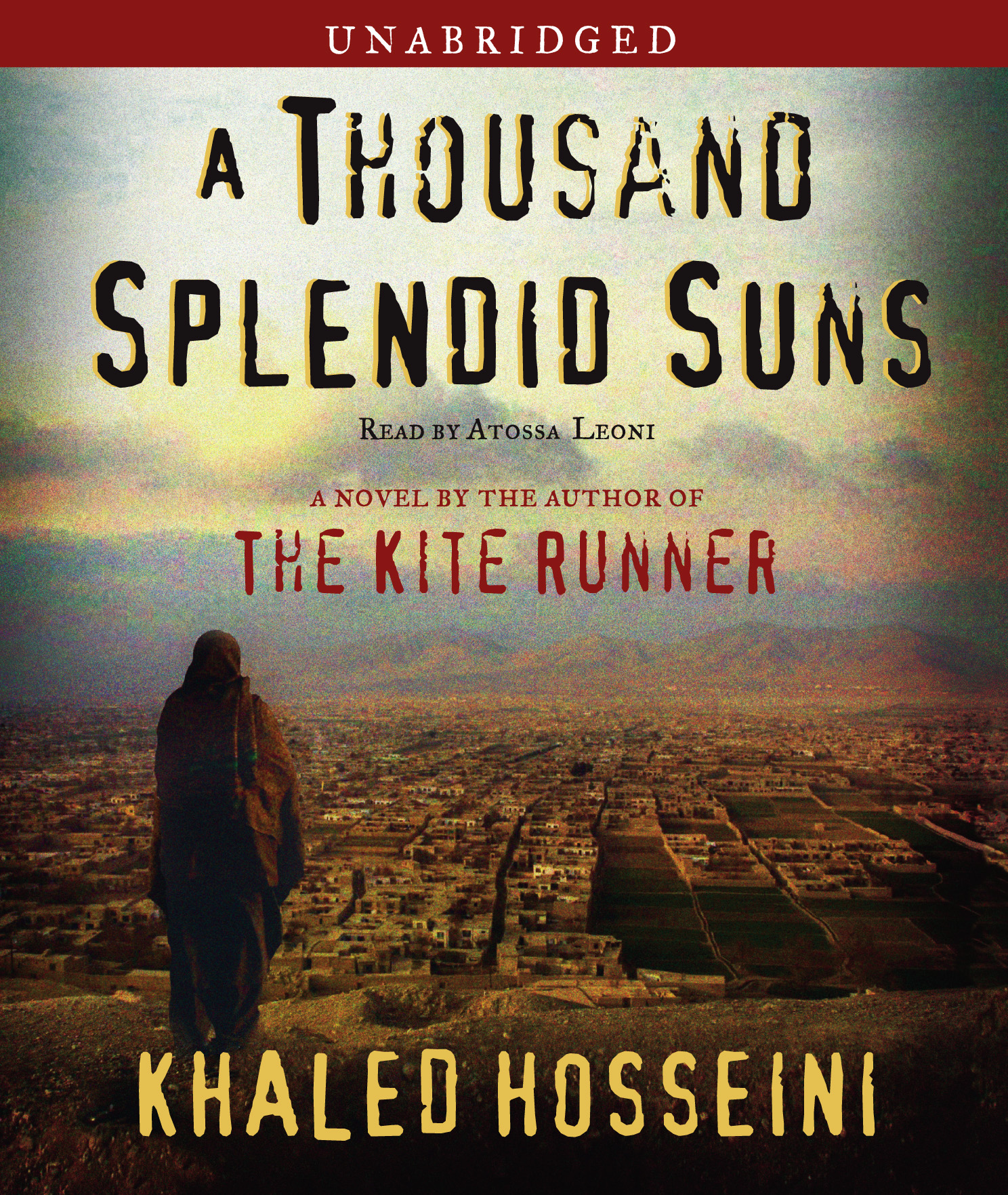 A Thousand Splendid Suns Novel by Khaled Hosseini