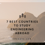 7 Best Countries To Study Engineering Abroad