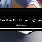 8 Excellent Tips For Writing Essays