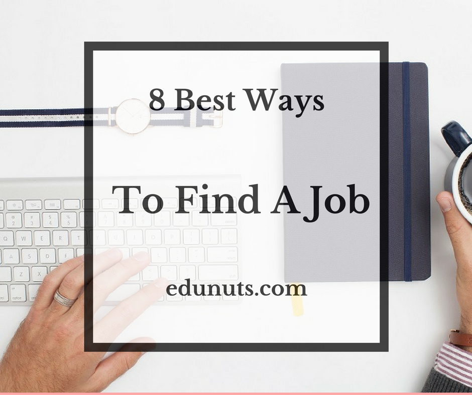 8 Best Ways To Find A Job (1)