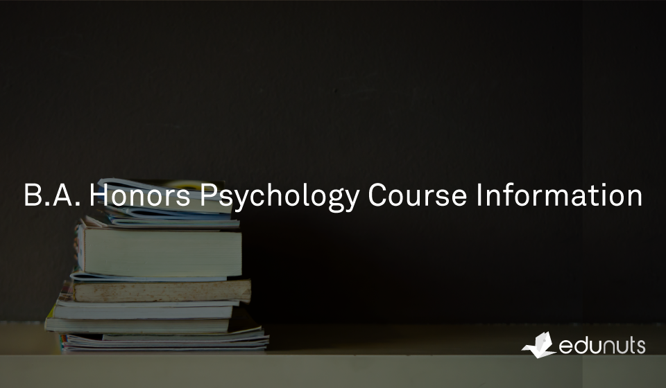 B.A. Honors Psychology Course Information