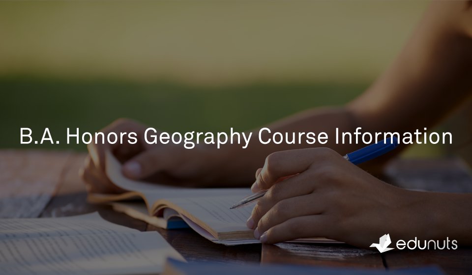 B.A. Honors Geography Course Information