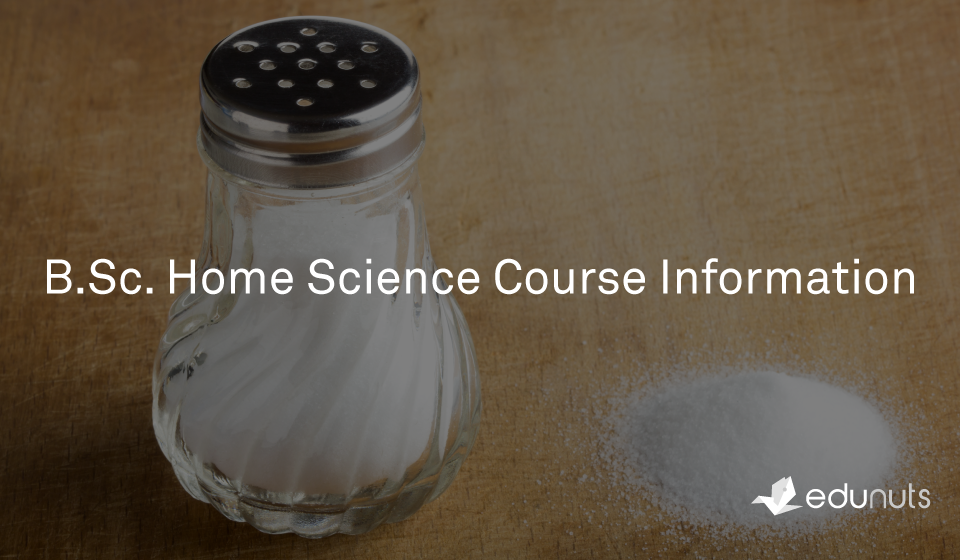 B.Sc. Home Science Course Information