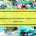 Importance of Art In Education, Society & Life