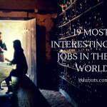19 Cool & Interesting Jobs In The World