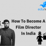 How To Become A Film Director In India