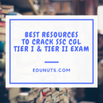 BEST RESOURCES TO CRACK SSC CGL TIER I & TIER II EXAM