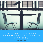10 Handy Tips To Crack Personal Interview For MBA