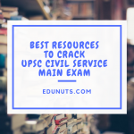 Best Resources To Crack UPSC Civil Service Main Exam