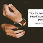 Tips To Prepare for Board Exams in 15 Days