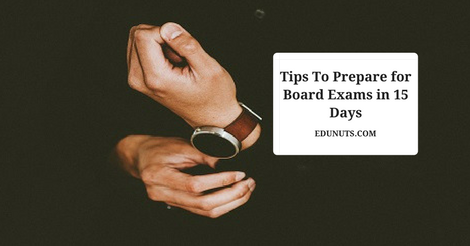 FailProof Tips on How To Prepare for Board Exams in 15 Days | Edunuts