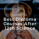 Impressive & Interesting Diploma Courses After 12th Science Stream