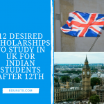 12 Desired Scholarships for Indian Students to Study in UK After 12th