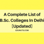 A Complete List of B.Sc. Colleges In Delhi [Updated]