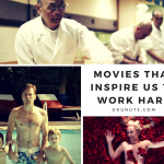 Movies that inspire us to work hard