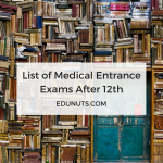 A Complete List of Medical Entrance Exams After 12th [2017]