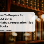 How To Prepare for CLAT 2017: Syllabus, Preparation Tips & Books