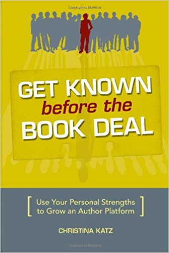 Get Known Before the Book Deal: One of the best self-improvement books.