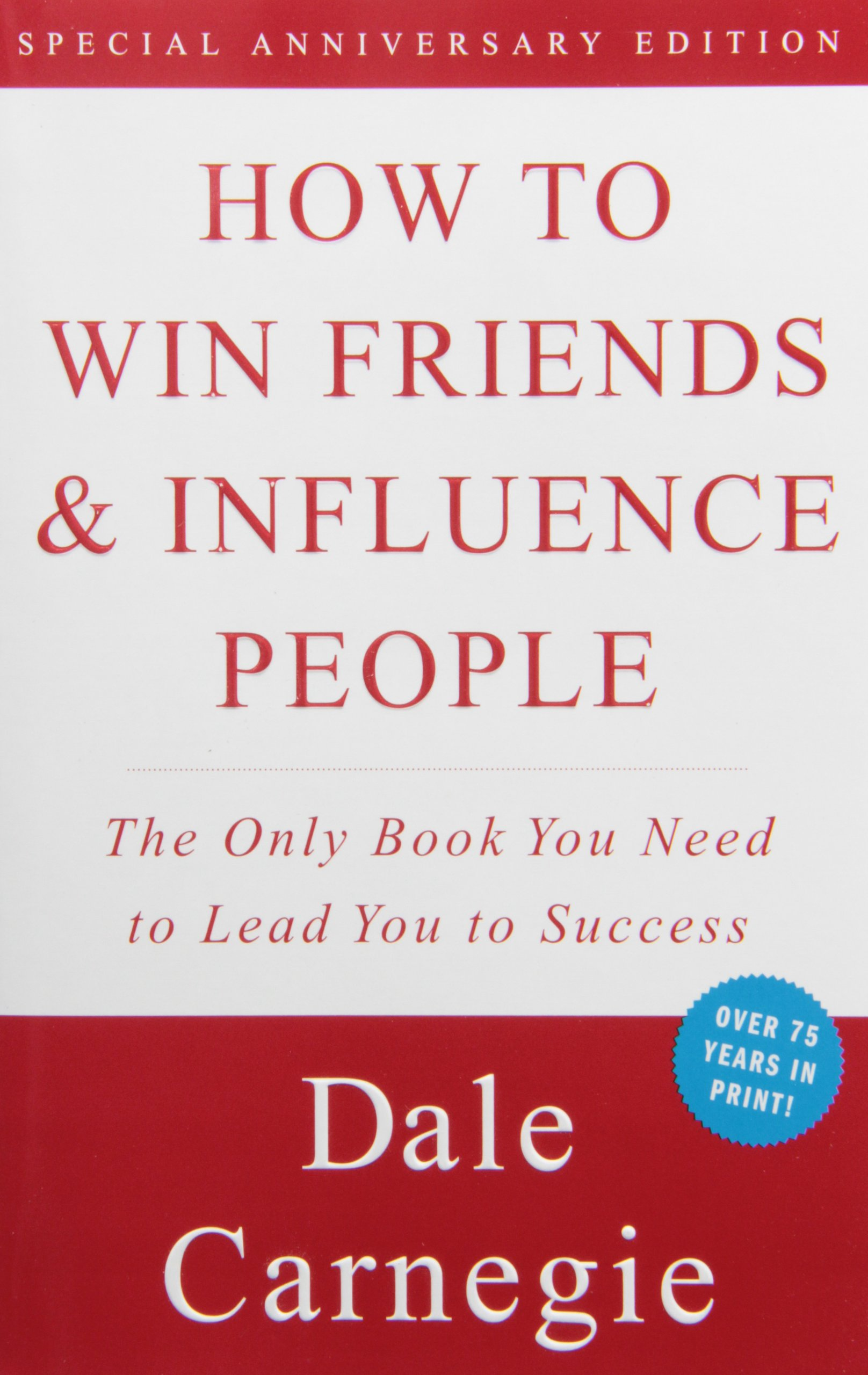 How to Win Friend & Influence People: One of the best self-improvement books.