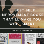 11 Best Self-Improvement Books That'll Make You Whip-Smart