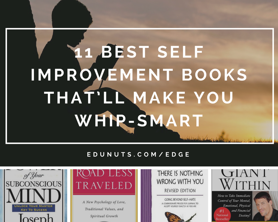 11 Best Self Improvement Books That'll Make You Whip-Smart
