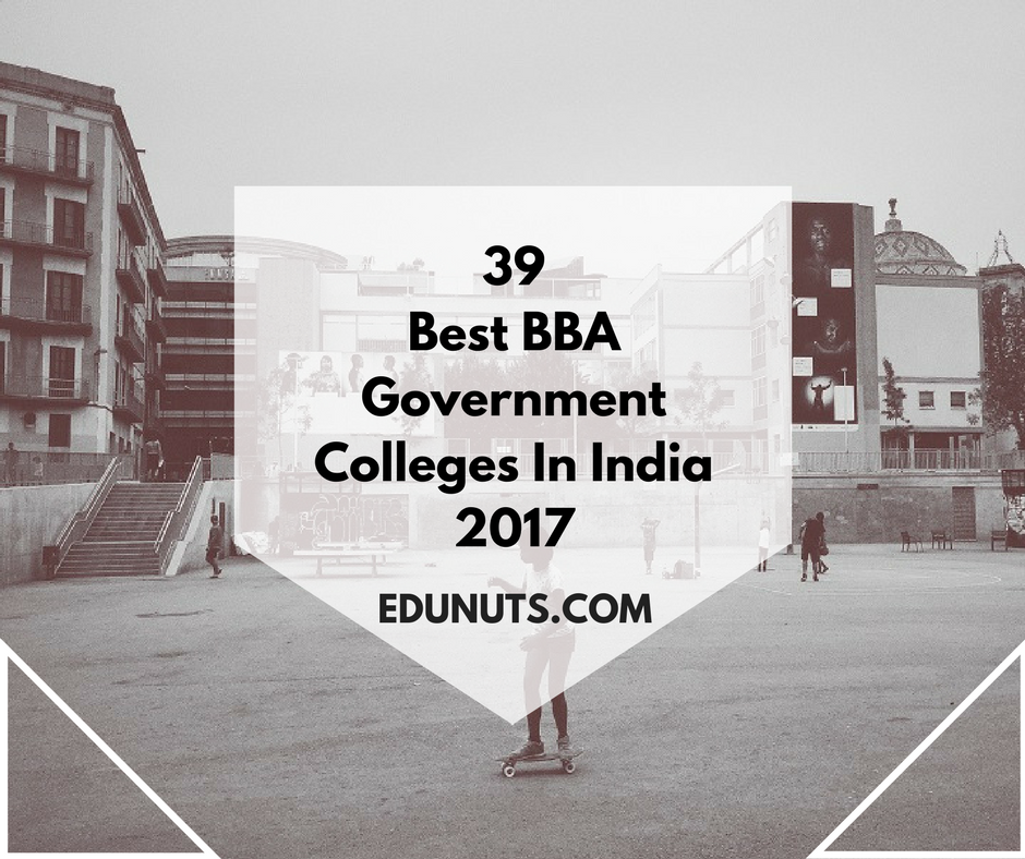39 Best BBA Government Colleges In India 2017 (1)