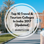 Top 10 Travel & Tourism Colleges In India 2017 [Updated]